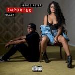 Jessie Reyez & 6LACK, Imported