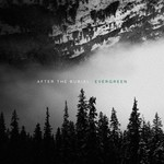 After the Burial, Evergreen