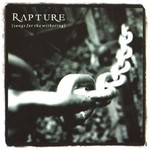 Rapture, Songs For The Withering