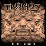 Tronos, Celestial Mechanics