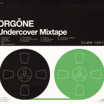 Orgone, Undercover Mixtape
