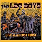 The Lee Boys, Live On The East Coast