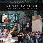 Sean Taylor, The Path Into Blue