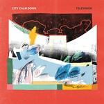City Calm Down, Television (Single)