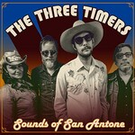 The Three Timers, Sounds of San Antone