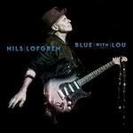 Nils Lofgren, Blue With Lou