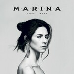Marina, LOVE + FEAR