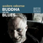 Anders Osborne, Buddha and the Blues