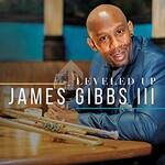 James Gibbs III, Leveled Up