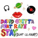 David Guetta, Stay (Don't Go Away) [feat. Raye]