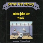 Stone the Crows, Ode to John Law