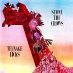 Stone the Crows, Teenage Licks