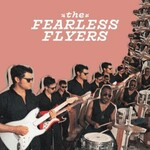 The Fearless Flyers, The Fearless Flyers