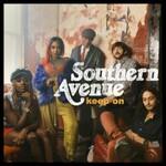 Southern Avenue, Keep On