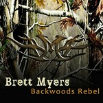 Brett Myers, Backwoods Rebel mp3