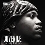 Juvenile, Reality Check