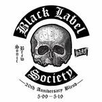 Black Label Society, Sonic Brew (20th Anniversary Blend 5.99 - 5.19)