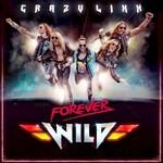 Crazy Lixx, Forever Wild