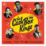 The Cash Box Kings, Hail To The Kings!