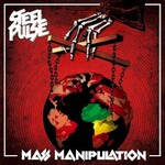 Steel Pulse, Mass Manipulation