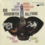 Bob Brookmeyer & Bill Evans, The Ivory Hunters: Double Barrelled Piano