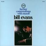 Bill Evans, Further Conversations With Myself