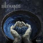 Idle Hands, Mana