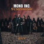 Mono Inc., Symphonic Live