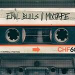 Emil Bulls, Mixtape