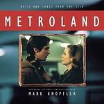 Mark Knopfler, Metroland