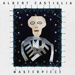 Albert Castiglia, Masterpiece