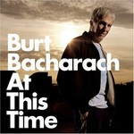Burt Bacharach, At This Time