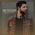 Ray Fulcher, Somebody Like Me