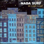 Nada Surf, The Weight Is A Gift mp3