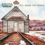 Manx Marriner Mainline, Hell Bound For Heaven