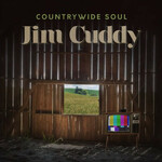 Jim Cuddy, Countrywide Soul