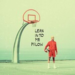 Milow, Lean into Me
