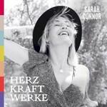 Sarah Connor, HERZ KRAFT WERKE