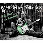 Eamonn McCormack, Like There's No Tomorrow