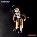 Peter Perrett, Humanworld