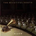 The Beautiful South, Miaow