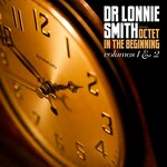 Dr. Lonnie Smith, Octet In the Beginning: Volumes 1 & 2