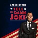 Steve Byrne, Tell the Damn Joke mp3