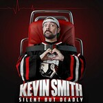 Kevin Smith, Silent but Deadly