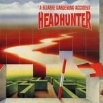 Headhunter, A Bizarre Gardening Accident