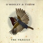 O'Hooley & Tidow, The Fragile mp3