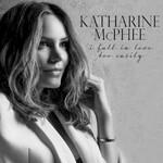 Katharine McPhee, I Fall in Love Too Easily