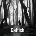 Catfish, Broken Man