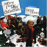 Denis Leary, Merry F#%$in' Christmas