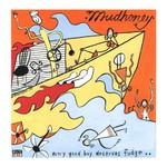 Mudhoney, Every Good Boy Deserves Fudge